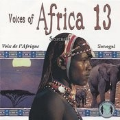 Voices Of Africa - Volume 13 Songs