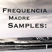 Frequencia Madre Samples: Vol.1 Songs