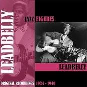 Jazz Figures / Leadbelly (1934-1940) Songs