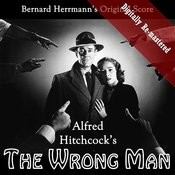 Alfred Hitchcock's The Wrong Man (Original Soundtrack) (Digitally Re-Mastered) Songs