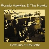 Hawkins At Roulette Songs