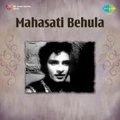Mahasati Behula Songs