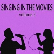 Singing In The Movies, Vol. 2 Songs