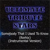 Gotye Feat. Kimbra - Somebody That I Used To Know (Remix) (Instrumental Version) Songs