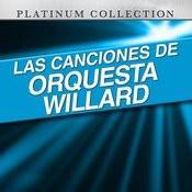 Las Canciones De Orquesta Willard Songs