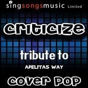 Criticize (Tribute To Adelitas Way) [Karaoke Audio Version] Songs