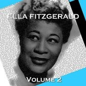Ella Fitzgerald: Volume 2 Songs