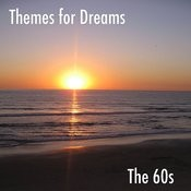 Themes For Dreams, Vol. 3: The 60s Songs
