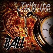 Ball (T.I. Feat. Lil Wayne Instrumental Tribute) Songs
