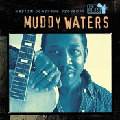 Martin Scorsese Presents The Blues: Muddy Waters Songs