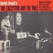 Bertolt Brecht's The Exception And The Rule Songs
