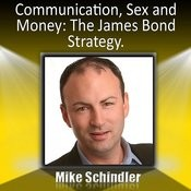 Communication, Sex And Money: The James Bond Strategy - Shake And Stir Your Relationship Songs