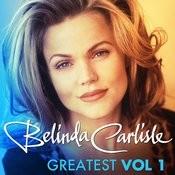 Greatest Vol.1 - Belinda Carlisle Songs