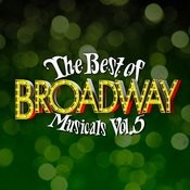 The Best Of Broadway Musicals Vol. 5 Songs