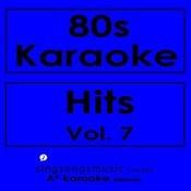 80s Karaoke Hits, Vol. 7 Songs