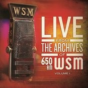 Live From The Archives Of 650am Wsm - Volume 1 Songs