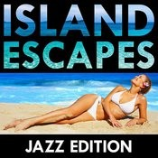Island Escapes: Jazz Edition Songs