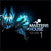 Masters Of House Vol. 1 Songs
