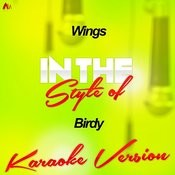Wings (In The Style Of Birdy) [Karaoke Version] Song