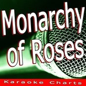 Monarchy Of Roses (Originally Performed By Red Hot Chili Peppers) [Karaoke Version] Song