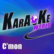 C'mon (Originally Performed By Kesha)[Karaoke Version] Song