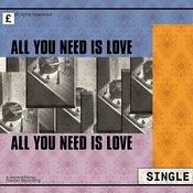 All You Need Is Love Song