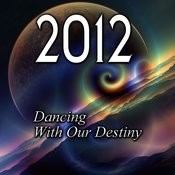 2012: Dancing With Our Destiny, Ch. 4 Song