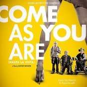 Come As You Are (Hasta La Vista) Original Motion Picture Soundtrack Songs