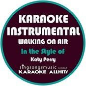Walking On Air (In The Style Of Katy Perry) [Karaoke Instrumental Version] Song