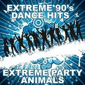 Extreme 90's Dance Hits Songs