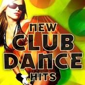 New Club Dance Hits Songs