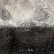 Daylight & Dark Songs