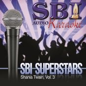 Sbi Karaoke Superstars - Shania Twain, Vol. 3 Songs