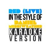 Red (Live) [In The Style Of Daniel Merriweather] [Karaoke Version] - Single Songs