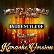 Here's Where I Stand (In The Style Of Camp) [Karaoke Version] - Single Songs