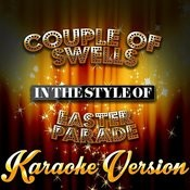 Couple Of Swells (In The Style Of Easter Parade) [Karaoke Version] Song