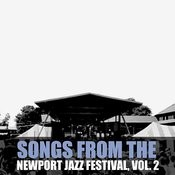 Songs From The Newport Jazz Festival, Vol. 2 Songs