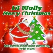 Lil Wally - Merry Christmas Songs