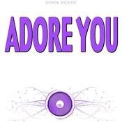 Adore You (Originally Performed By Miley Cyrus) [Karaoke Version] Songs