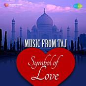 Music From Taj - Symbol Of Love Songs