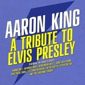 A Tribute To Elvis Presley (Digitally Remastered) Songs