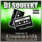 Underground Mixtape: Volume 9 Songs