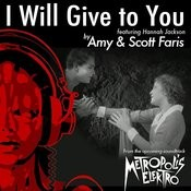 I Will Give To You: Music Inspired By The Film: Metropolis (Original Score) Songs