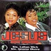 Jesus Onye Nmenme Songs