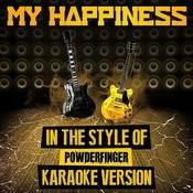 My Happiness (In The Style Of Powderfinger) [Karaoke Version] - Single Songs