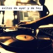 Exitos De Ayer Y De Hoy Songs