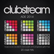 Clubstream Ade Sampler 2014 - 20 Hits Of Vocal House, Edm, Electro, Drum & Bass, Nu-Disco, Trap And Glitch-Hop Songs