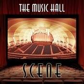 The Music Hall Scene Songs