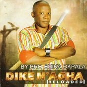 Dike N'agha (Reloaded) Songs