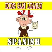 Kids Can Learn Spanish Songs